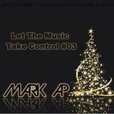 Let The Music Take Control (Christmas & NYE Special Edition) #03