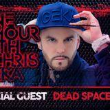 One Hour With CHRIS GEKÄ - DEAD SPACE