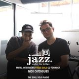 TheSoulDojo.com: Jazz Under the Bridge episode XX7 featuring  Nick Catchdubs