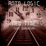 ANTO LOGIC feat BARHACKA - New Time