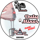 (NAcc) Ruino, ഽ. A. Records Presents: Duty Mixer New Mix!