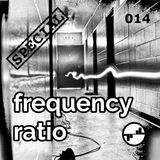 Frequency Ratio 014 [SPECIAL] (Deep/Dub/Minimal Techno)