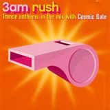 Ministry (Magazine) presents 3AM Rush - Cosmic Gate (Ministry Of Sound)