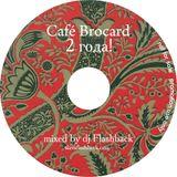 Birthday Cafe Brocard