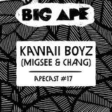 Big Ape - Apecast 017 - Kawaii Boyz (Migsee & Chang)