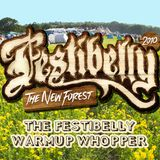 The Festibelly Warmup Whopper