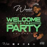 Welcome To The Party Vol.3 | HipHop, Trap, RnB, Afrobeats & more! | Instagram @wendaledejesus
