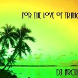 For The Love Of Trance (June 2012)