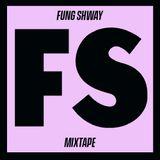Fung Shway - Mixtape