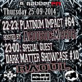 The Antemyst - Platinum Impact 64 (Gabber.fm) 25-09-2014