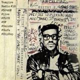 Vampire Radio #16 ☠DJ4AM☠ on the wheelz... #Salute 2 #GURU #Gangstarr #HipHop #PLUR #SF