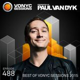 Paul van Dyk's VONYC Sessions 488 – Best of VONYC Sessions 2015