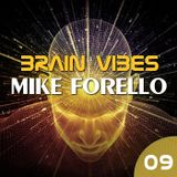 BRAIN VIBES ep.9 with Mike Forello