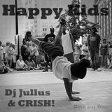 Happy Kids Mix (DJ Jullus & CRISH!)