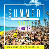 #SummerVibes Part.09 // R&B, Hip Hop, Afrobeats & Dancehall // Twitter @DJBlighty