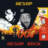 Aesop Aesop Rock: The Mixtape (Aesop Rock vs. Goldeneye 007)