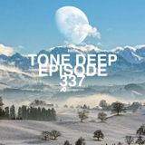 Tone Deep Episode 337 - Back