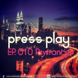 Usan Zaar - Press Play Ep.010 (Psytrance Mix)
