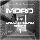 Dj Julio E - MADRID - The Underground Series 1