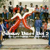 Sunday Vibes vol 2