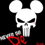 never or DIE!