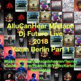 AlluCanHear Mixtape Dj Futuro Live @ Yaam Berlin Part 1