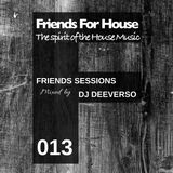 FFH 013 Friends Mix by Deeverso