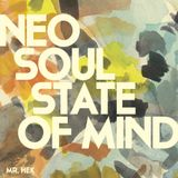 NEO SOUL STATE OF MIND - EPISODE 1