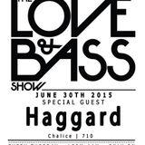 Haggard - Live @ The Love & Bass Show (DJ Set)