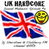 Sound Madness: Episode #9 @ Clubberry Hard - UK Hardcore (Dj Sherstnev, 22.12.2011)