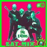 EARWAX EATERS MENU #18
