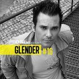 100% DJ - PODCAST - #16 - GLENDER