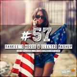 Yankee's House & Electro MashUp #57 [EDM Edition] (2016)