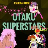 Otaku - Seconda Puntata - Superstars
