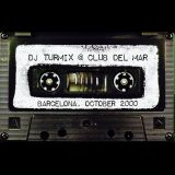 Club Del Mar, Barcelona October 2000  (All Vinyl Live mix)