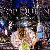 Pop Queen - Spring 2011 - DJ WunTen