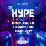 #HypeFridays - August 2019 Pre Drinks Mix - @DJ_Jukess