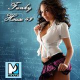 Funky House 49
