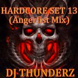 DJ THUNDERZ - HARDCORE SET #13 (Angerfist Mix)