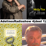 AdelinesRadioshow  4 (deel 1)