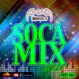 Anwa D.Juggla Soca Mix 2017 First Half