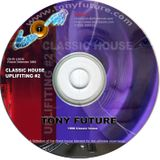 Tony Future - Uplifitng house 1996