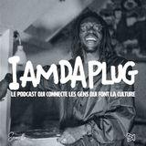 IAMDAPLUG #2 : Samuel Lamontagne