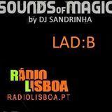 DJ Sandrinha - Sounds of Magic  INVITES LAD:B