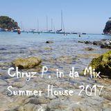 Chryz P. in da Mix - Summer House 2017