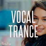 Paradise - Vocal Trance Top 10 (February - March 2016)