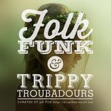A Folk Funk & Trippy Troubadours For Drop The Biscuit
