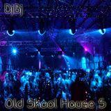 Old Skool HOUSE 5
