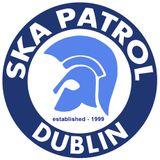 Ska Patrol Weekly Ska Radio Show Dublin Ireland