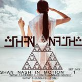 Shan nash in motion .vol.1(set)